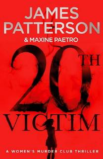 20th Victim (Women's Murder Club 20) by James Patterson