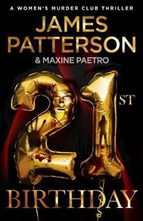 21st Birthday (Women's Murder Club 21) by James Patterson