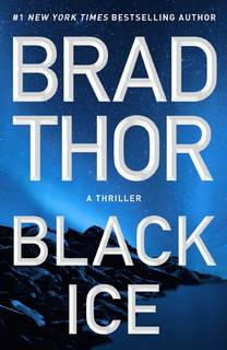 Black Ice (Scot Harvath 20) by Brad Thor