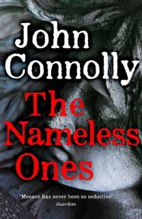 Nameless Ones (Charlie Parker 19) by John Connolly