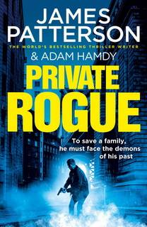 Private Rogue (Private 16) by James Patterson