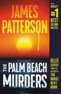 The Palm Beach Murders by James Patterson