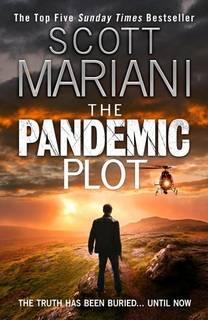 The Pandemic Plot (Ben Hope 23) by Scott Mariani