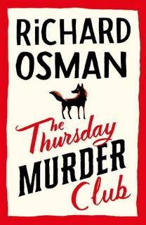 The Thursday Murder Club (Thursday Murder Club 01) by Richard Osman