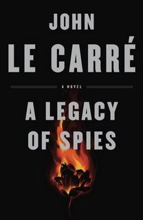 A Legacy of Spies (George Smiley 09) by John le Carr