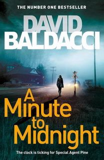 A Minute to Midnight (Atlee Pine 02) by David Baldacci