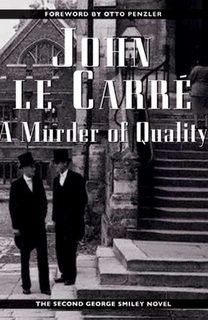 A Murder of Quality (George Smiley 02) by John le Carré