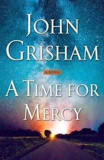 A Time for Mercy (Jake Brigance 03) by John Grisham
