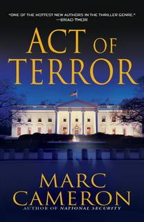 Act of Terror (Jericho Quinn 02) by Marc Cameron