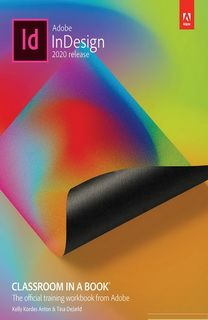Adobe InDesign 2020 Classroom in a Book by Kelly Kordes Anton €1.99 Only!