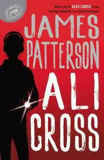 Ali Cross (Ali Cross 01) by James Patterson