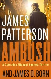 Ambush (Michael Bennett 11) by James Patterson