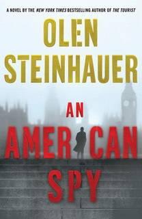 An American Spy (Milo Weaver 03) by Olen Steinhauer