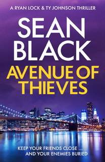 Avenue of Thieves (Ryan Lock 11) by Sean Black