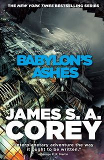 Babylon's Ashes (The Expanse 06) by James S. A. Corey