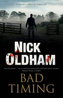 Bad Timing (Henry Christie 27) by Nick Oldham