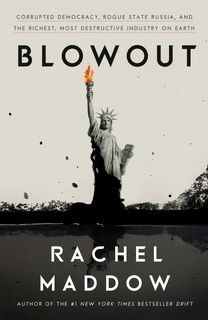 Blowout by Maddow Rachel