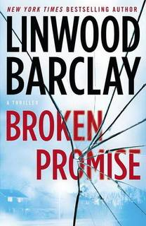 Broken Promise (Promise Falls Trilogy 01) by Linwood Barclay epub mobi