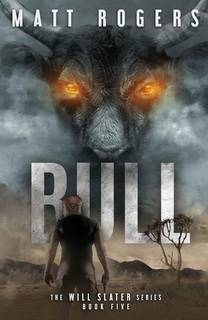 Bull (Will Slater 05) by Matt Rogers