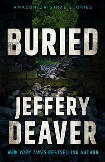 Buried by Jeffery Deaver