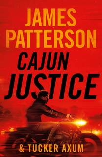 Cajun Justice by James Patterson