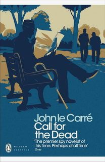 Call for the Dead (George Smiley 01) by John le Carré