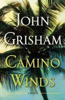 Camino Winds (Camino Island 02) by John Grisham