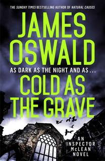 Cold as the Grave (Inspector McLean 09) by James Oswald