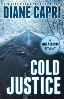 Cold Justice (Hunt for Justice 07) by Diane Capri