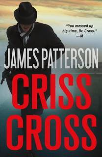 Criss Cross (Alex Cross 27) by James Patterson