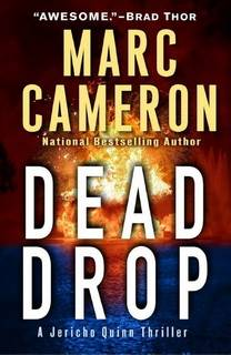 Dead Drop (Jericho Quinn 7.5) by Marc Cameron