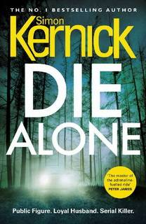 Die Alone (The Bone Field 03) by Simon Kernick