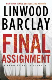 Final Assignment (Promise Falls Trilogy 1.5) by Linwood Barclay epub mobi