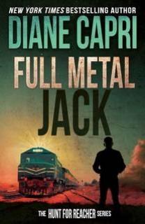 Full Metal Jack (Hunt for Reacher 13) by Diane Capri