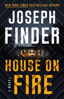 House on Fire (Nick Heller 04) by Joseph Finder