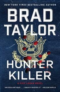 Hunter Killer (Pike Logan 14) by Brad Taylor