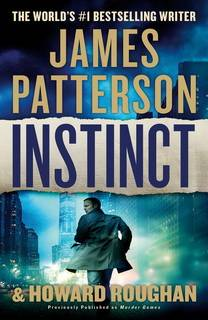 Instinct (Instinct 01) by James Patterson