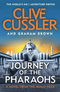 Journey of the Pharaohs (NUMA Files 17) by Clive Cussler