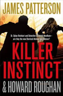 Killer Instinct (Instinct 02) by James Patterson
