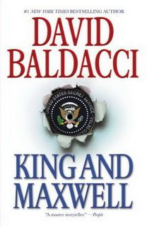 King & Maxwell (Sean King And Michelle Maxwell 06) by David Baldacci epub mobi