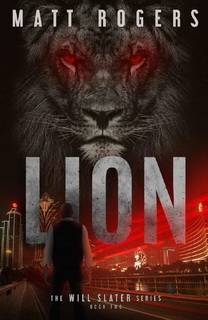 Lion (Will Slater 02) by Matt Rogers