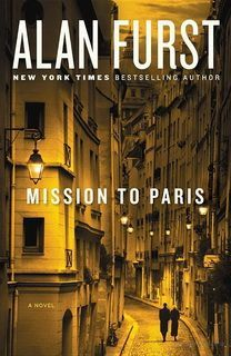Mission to Paris (Night Soldiers 12) by Alan Furst