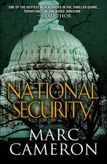 National Security (Jericho Quinn 01) by Marc Cameron