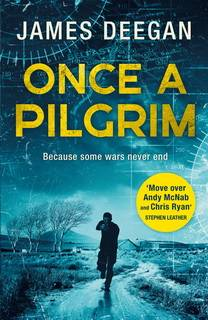 Once a Pilgrim (John Carr 01) by James Deegan