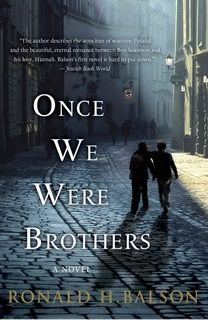 Once We Were Brothers (Liam Taggart and Catherine Lockhart 01) by Ronald H. Balson