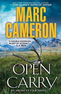Open Carry (Arliss Cutter 01) by Marc Cameron