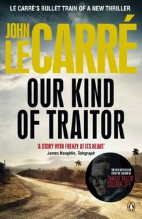 Our Kind of Traitor by John le Carré epub mobi