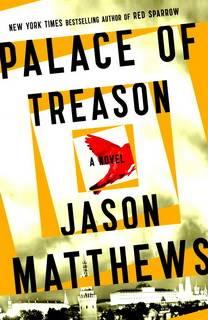 Palace of Treason (Red Sparrow 02) by Jason Matthews