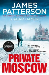 Private Moscow (Private 15) by James Patterson