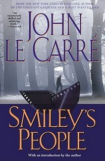 Smiley's People (George Smiley 07) by John le Carré